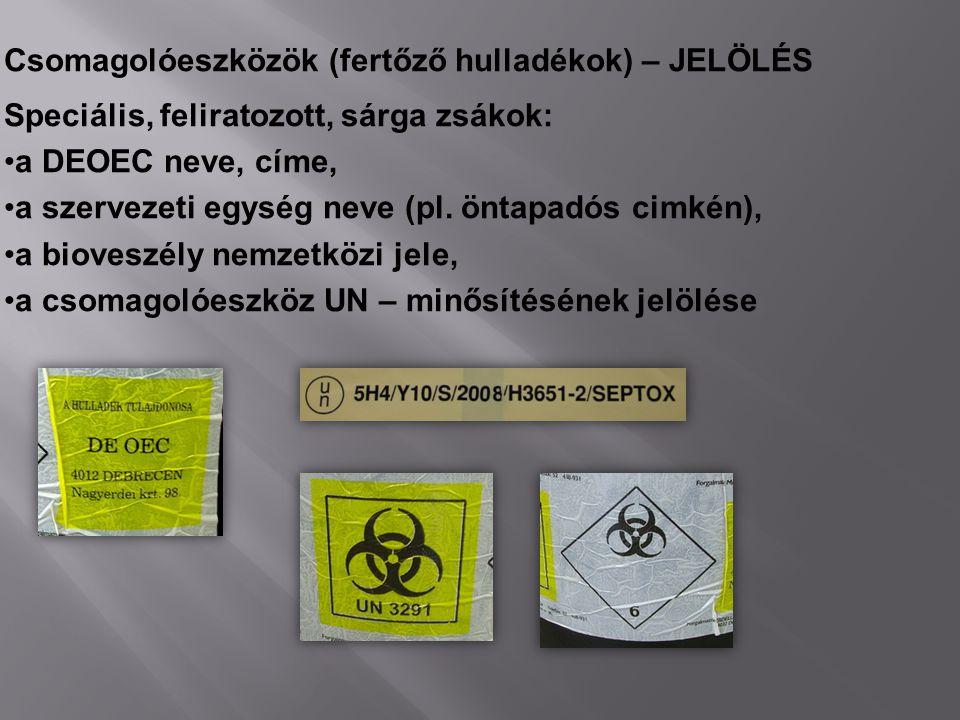 Csomagolóeszközök (fertőző hulladékok) – JELÖLÉS