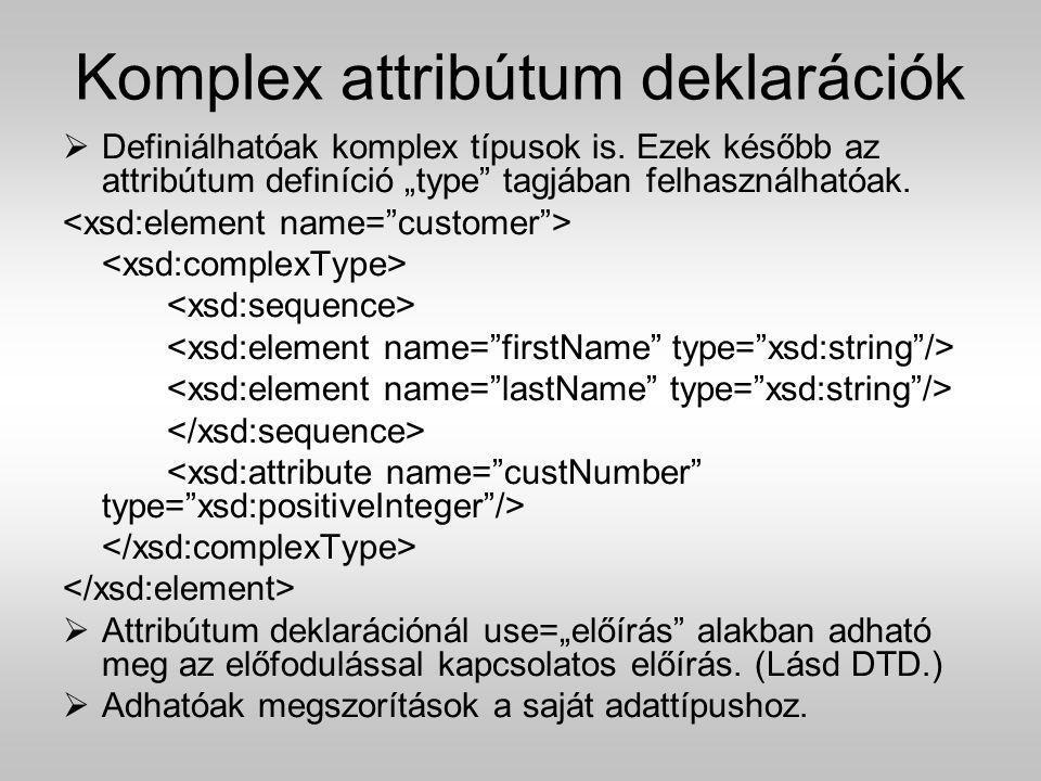 Komplex attribútum deklarációk