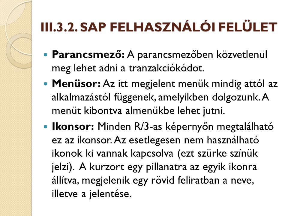 III.3.2. SAP FELHASZNÁLÓI FELÜLET