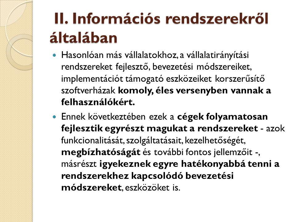II. Információs rendszerekről általában