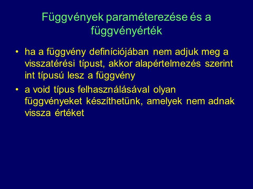 Függvények paraméterezése és a függvényérték