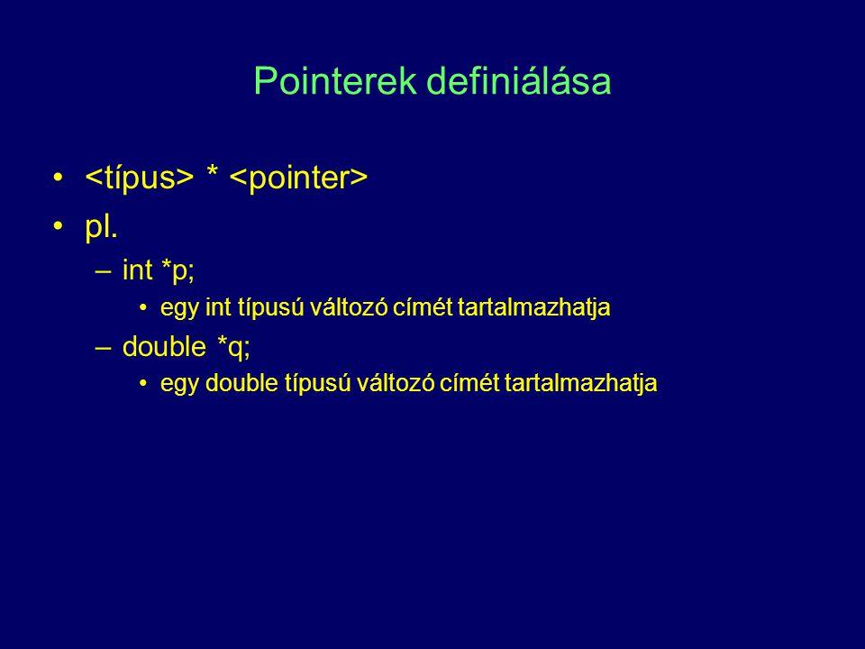 Pointerek definiálása