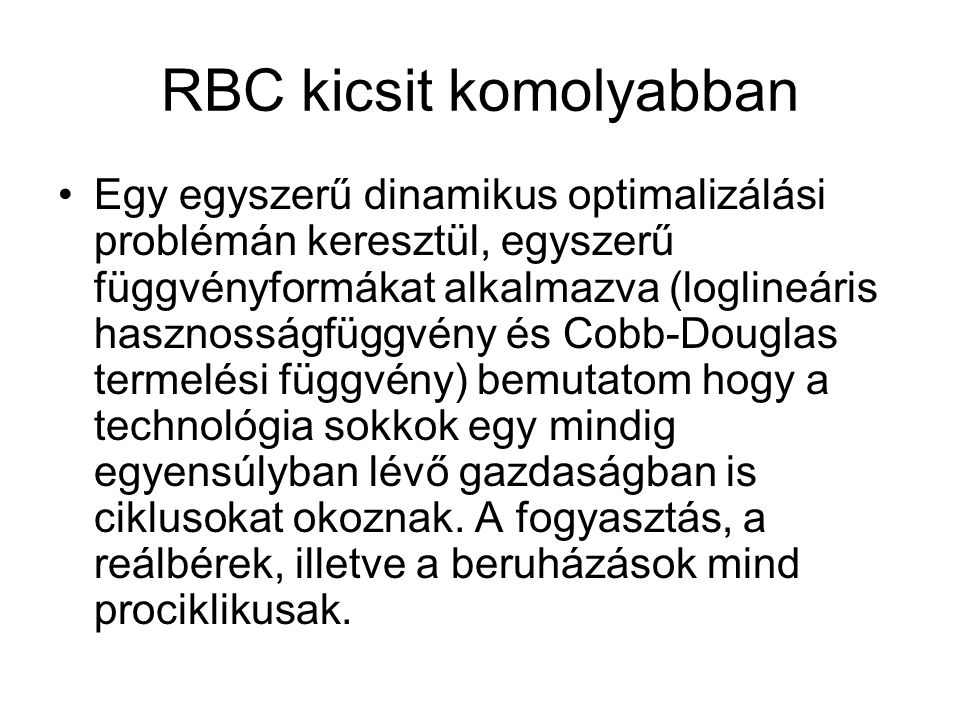 RBC kicsit komolyabban