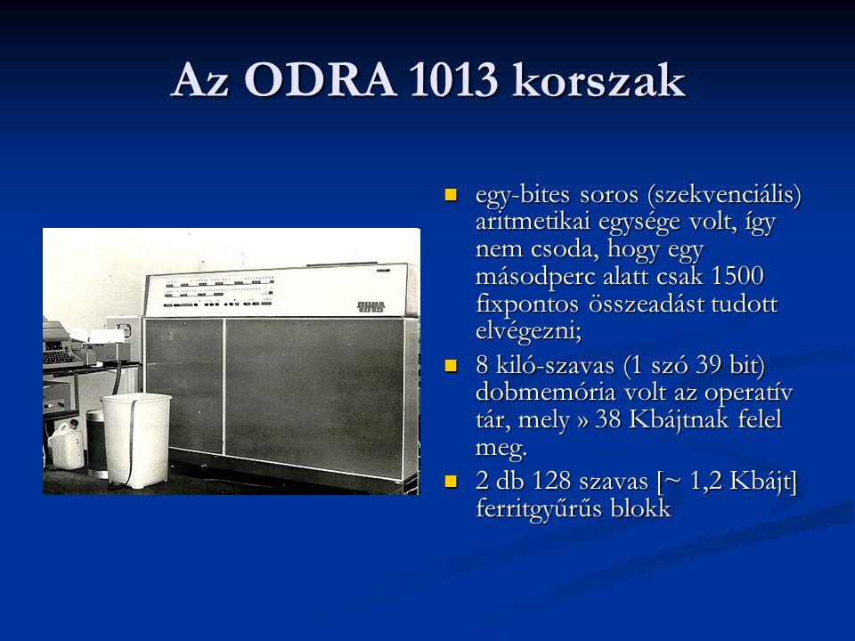 Az ODRA 1013 korszak