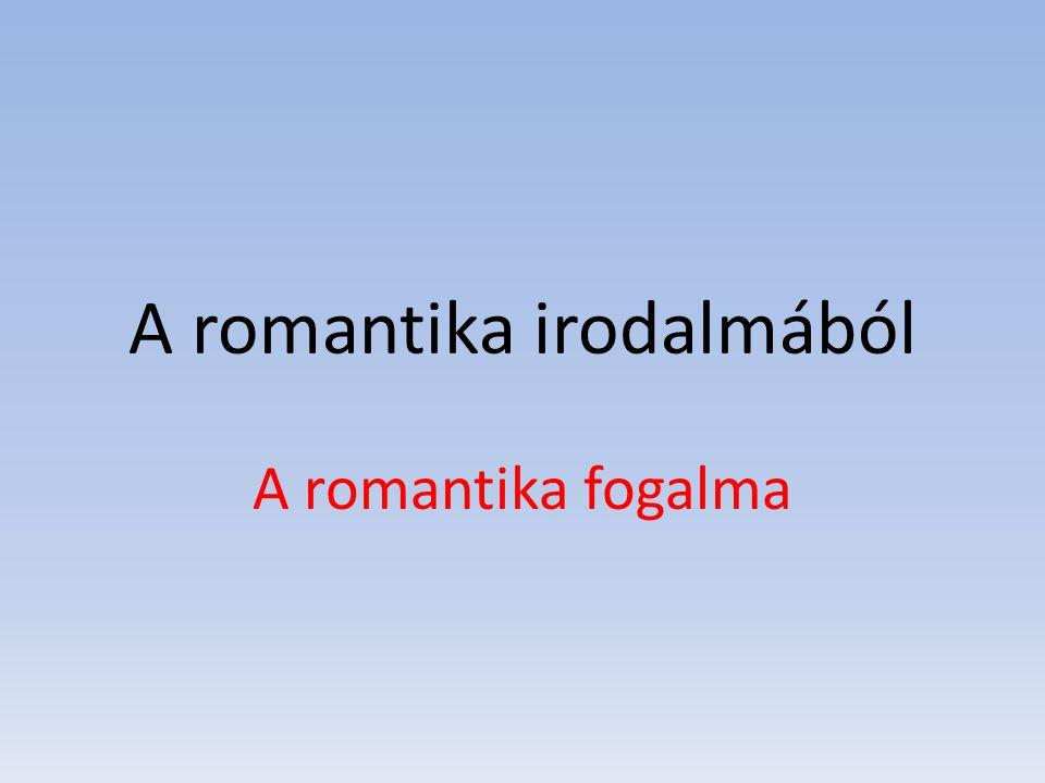 A romantika irodalmából