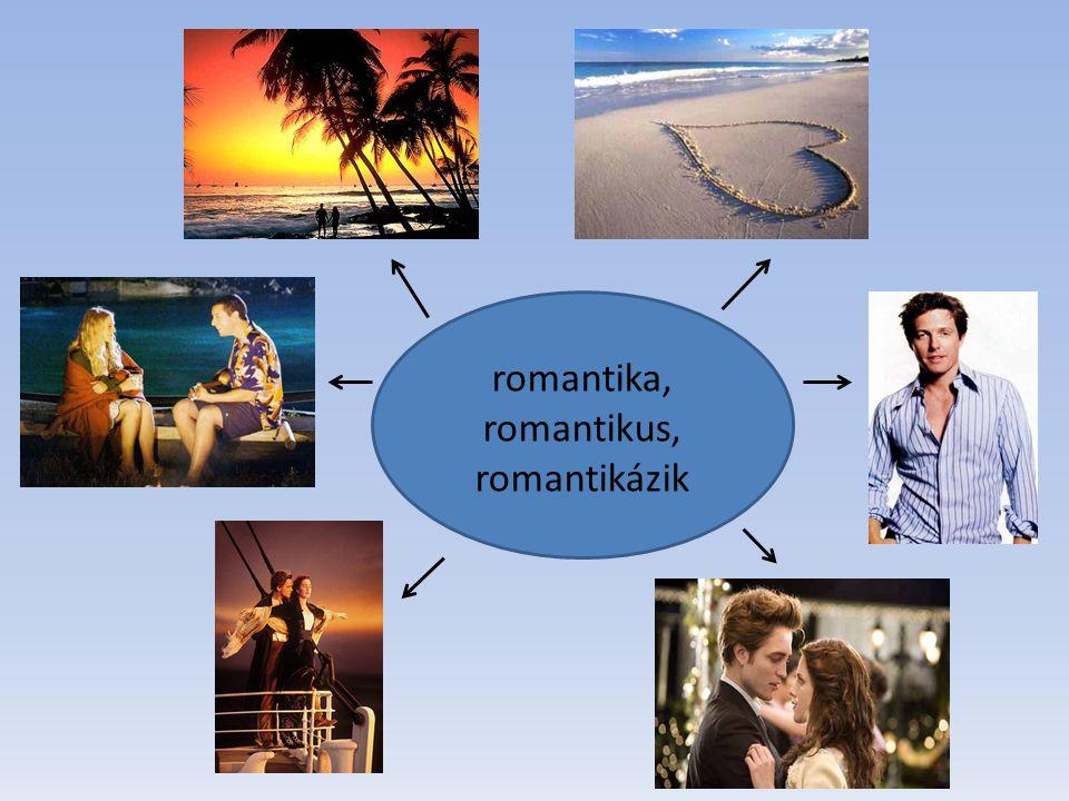 romantika, romantikus, romantikázik