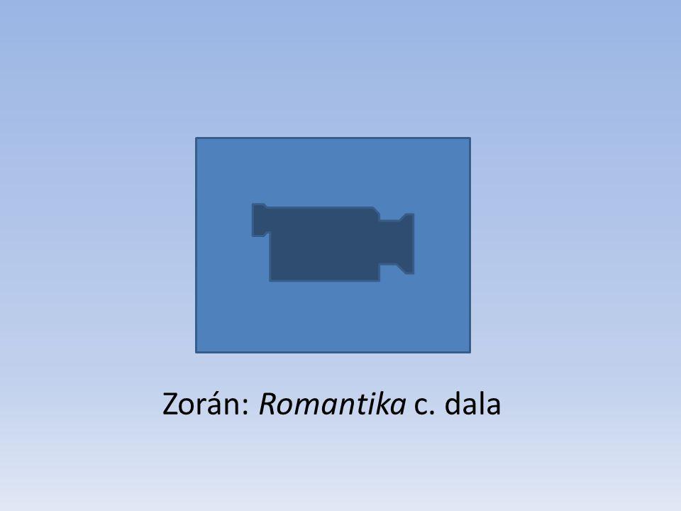 Zorán: Romantika c. dala