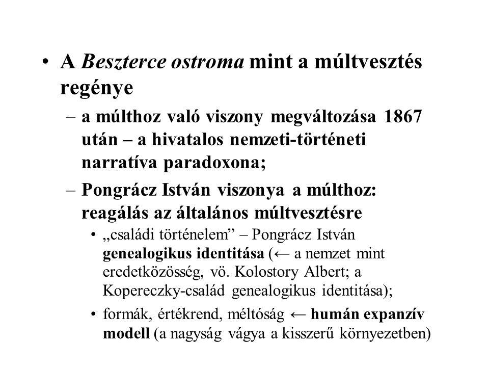 A Beszterce ostroma mint a múltvesztés regénye