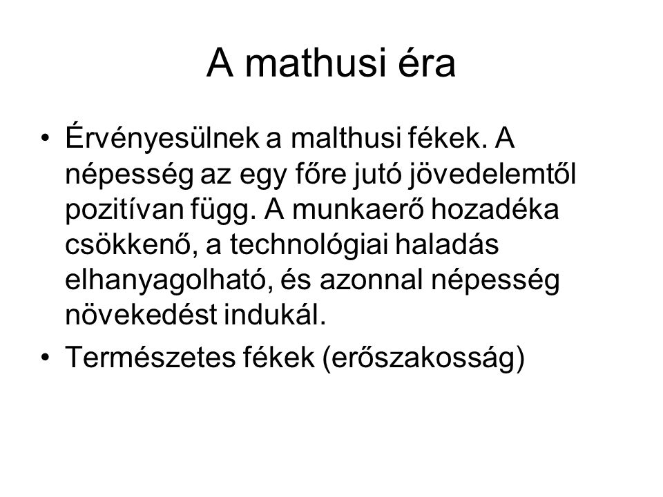 A mathusi éra
