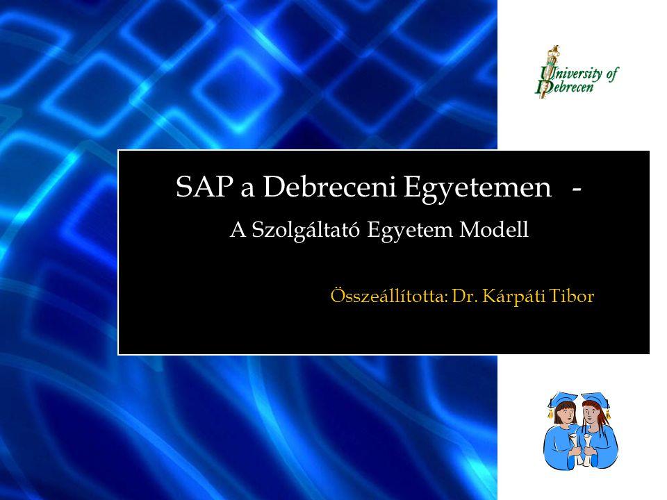 SAP a Debreceni Egyetemen - A Szolgáltató Egyetem Modell