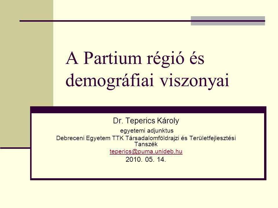 A Partium régió és demográfiai viszonyai