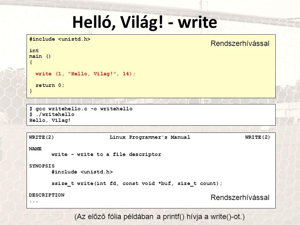 Helló, Világ! - write Rendszerhívással Rendszerhívással