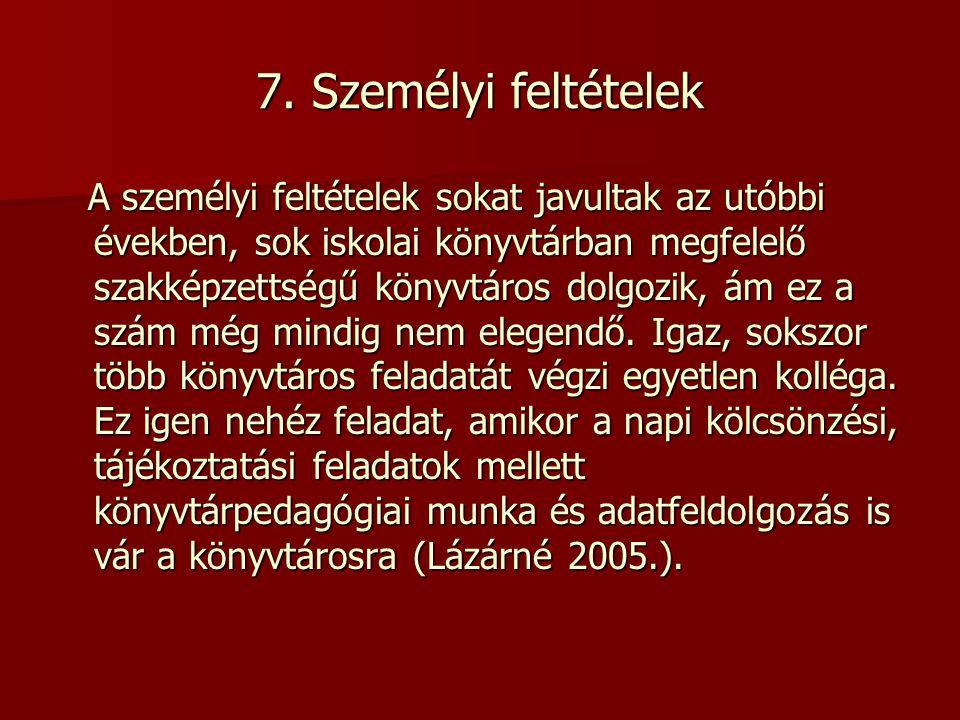 7. Személyi feltételek