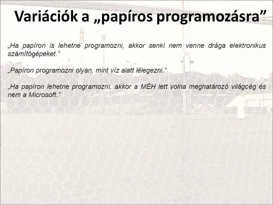 """Variációk a """"papíros programozásra"""