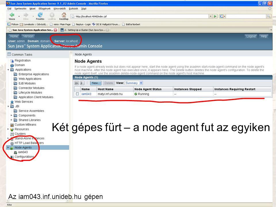 Két gépes fürt – a node agent fut az egyiken