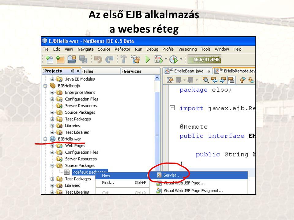 Az első EJB alkalmazás a webes réteg