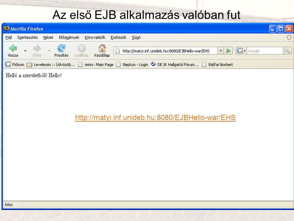Az első EJB alkalmazás valóban fut