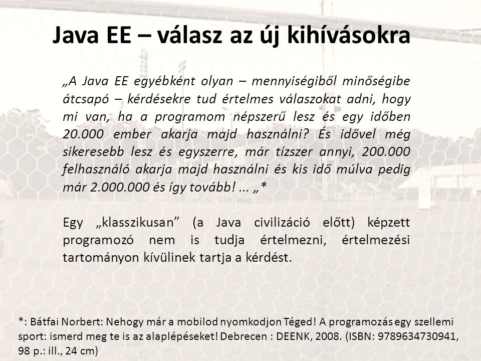 Java EE – válasz az új kihívásokra
