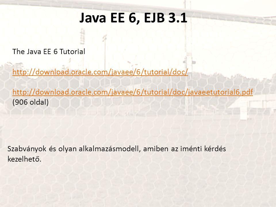 Java EE 6, EJB 3.1 The Java EE 6 Tutorial