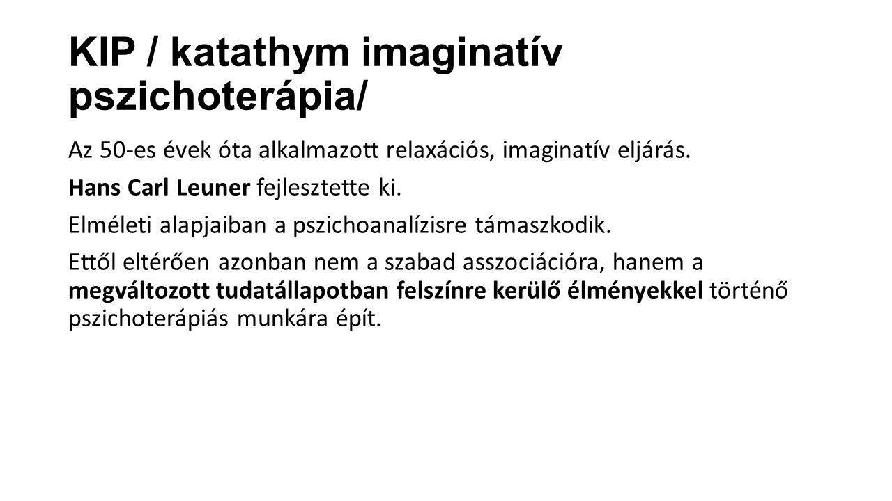 KIP / katathym imaginatív pszichoterápia/