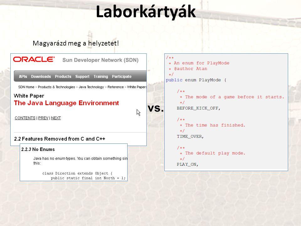 Laborkártyák Magyarázd meg a helyzetet! vs.