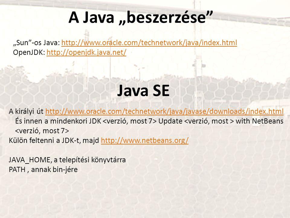 """A Java """"beszerzése Java SE"""