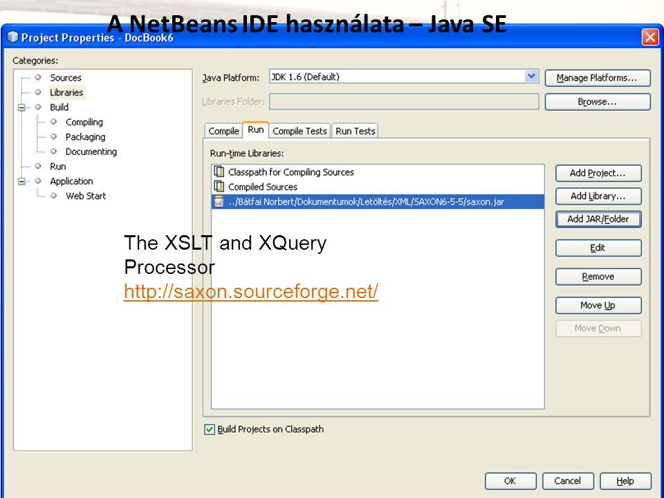 A NetBeans IDE használata – Java SE