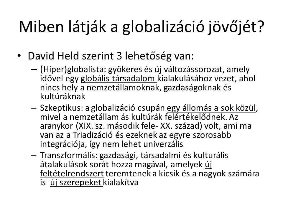 Miben látják a globalizáció jövőjét