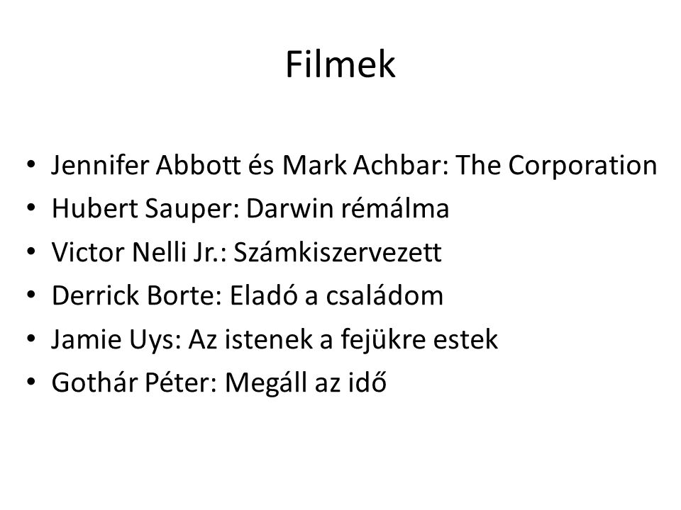 Filmek Jennifer Abbott és Mark Achbar: The Corporation