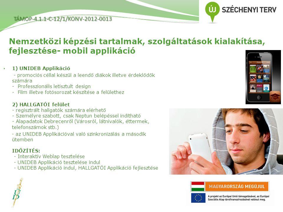 TÁMOP-4.1.1-C-12/1/KONV-2012-0013 Nemzetközi képzési tartalmak, szolgáltatások kialakítása, fejlesztése- mobil applikáció.