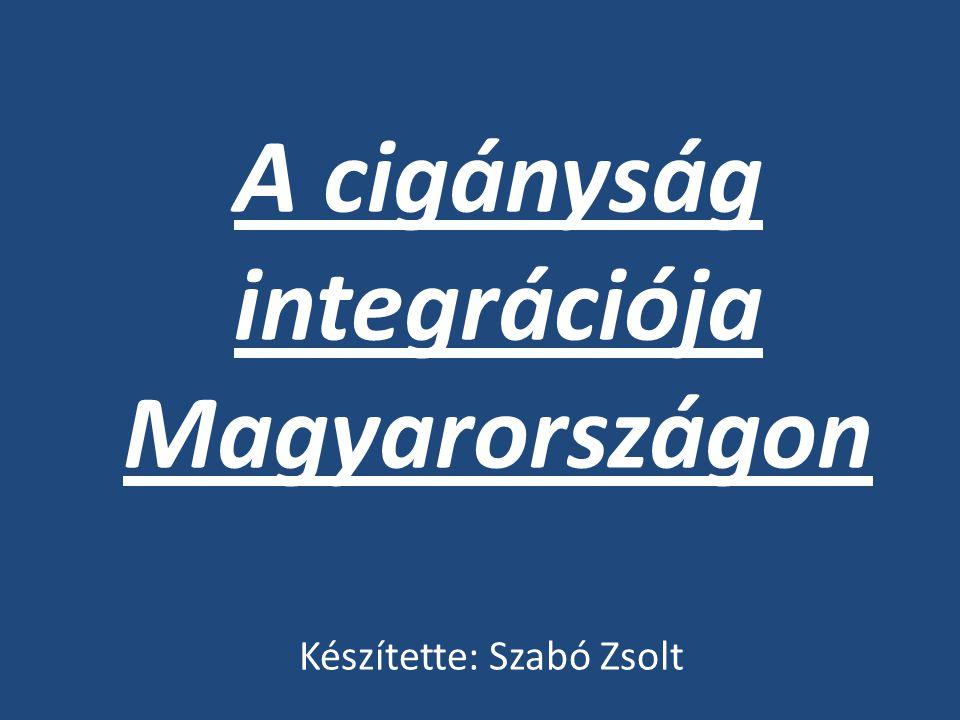 A cigányság integrációja Magyarországon