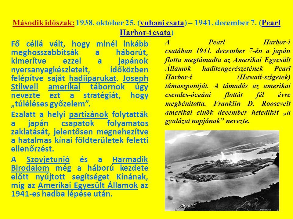Második időszak: 1938. október 25. (vuhani csata) – 1941. december 7