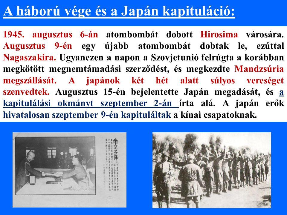 A háború vége és a Japán kapituláció: