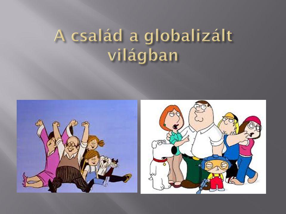 A család a globalizált világban