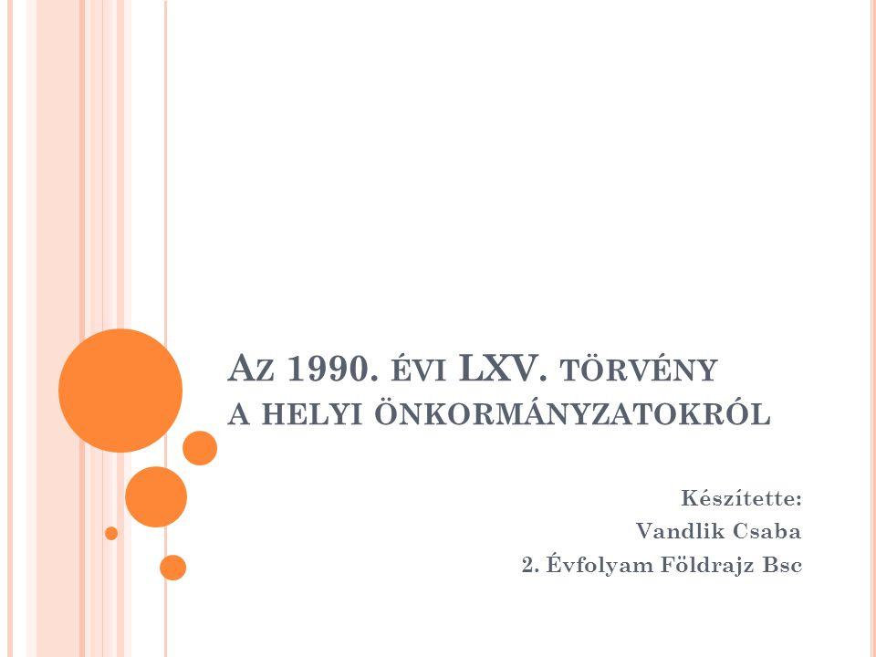 Az 1990. évi LXV. törvény a helyi önkormányzatokról