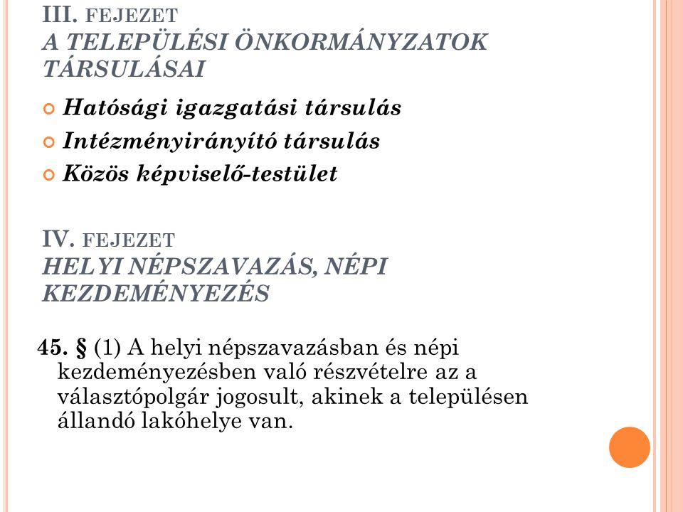 III. fejezet A TELEPÜLÉSI ÖNKORMÁNYZATOK TÁRSULÁSAI