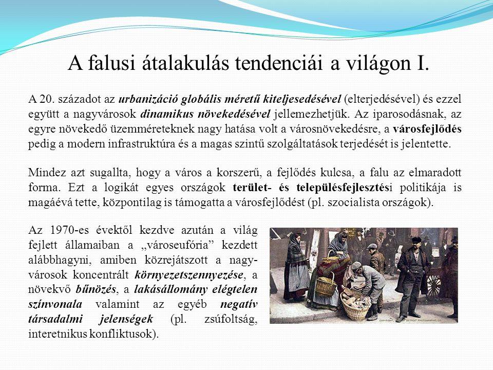 A falusi átalakulás tendenciái a világon I.