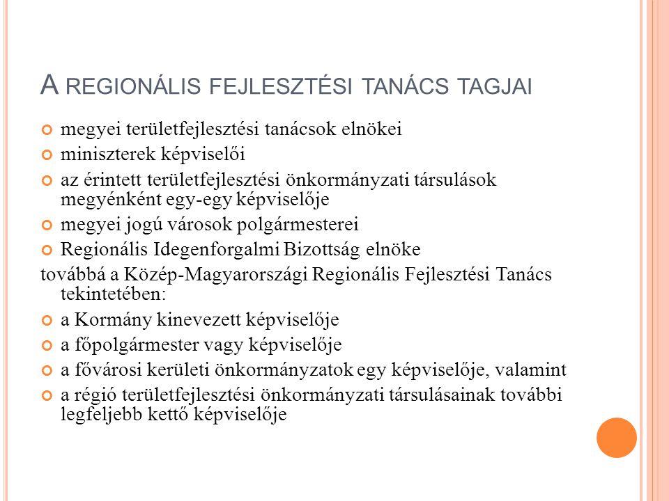 A regionális fejlesztési tanács tagjai