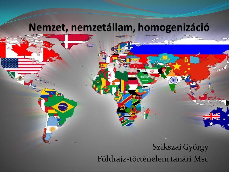 Nemzet, nemzetállam, homogenizáció