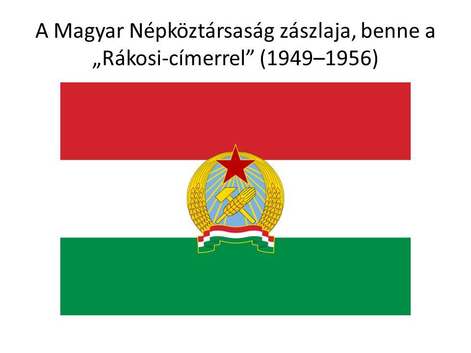 """A Magyar Népköztársaság zászlaja, benne a """"Rákosi-címerrel (1949–1956)"""