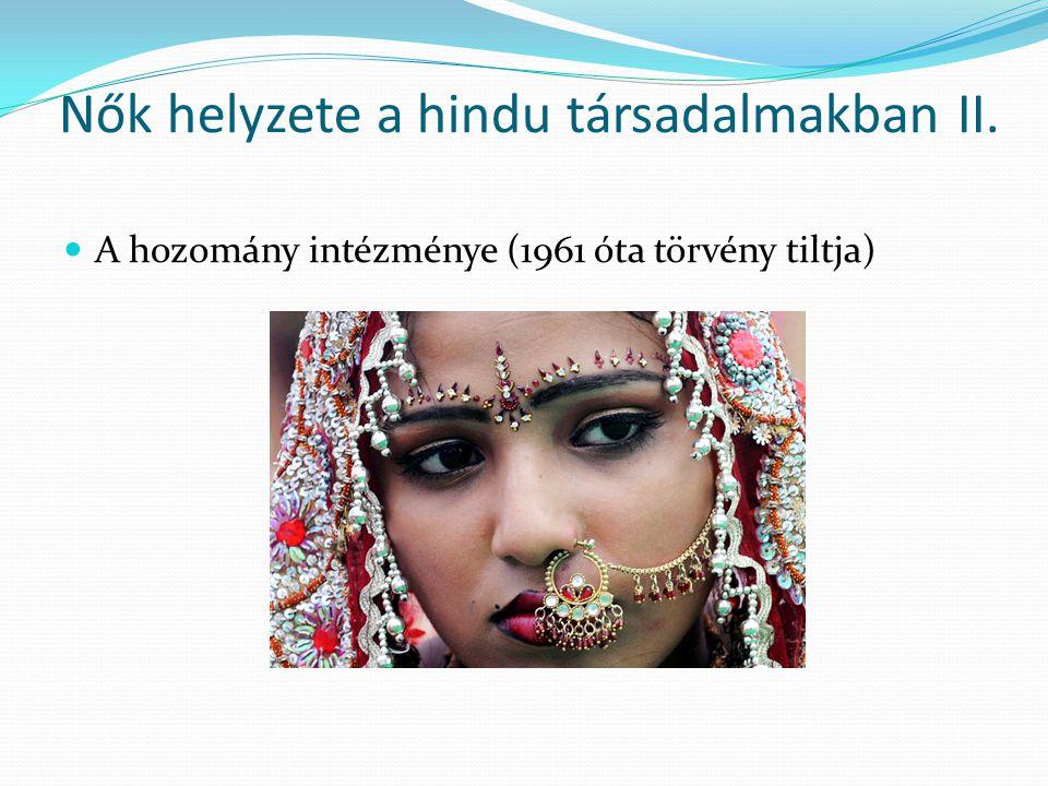 Nők helyzete a hindu társadalmakban II.