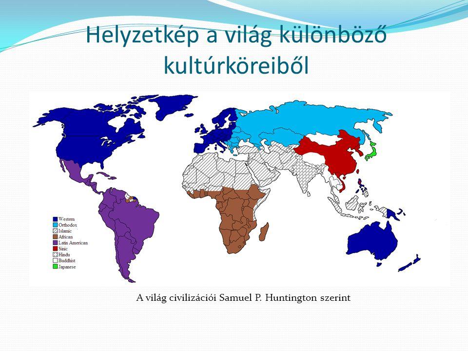 Helyzetkép a világ különböző kultúrköreiből