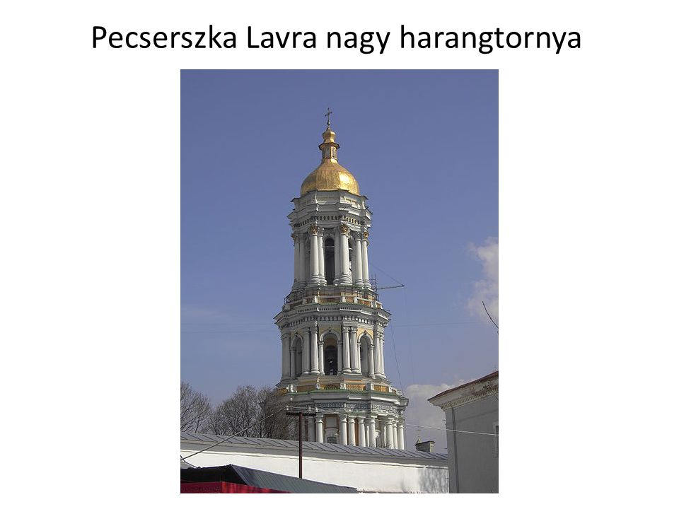 Pecserszka Lavra nagy harangtornya