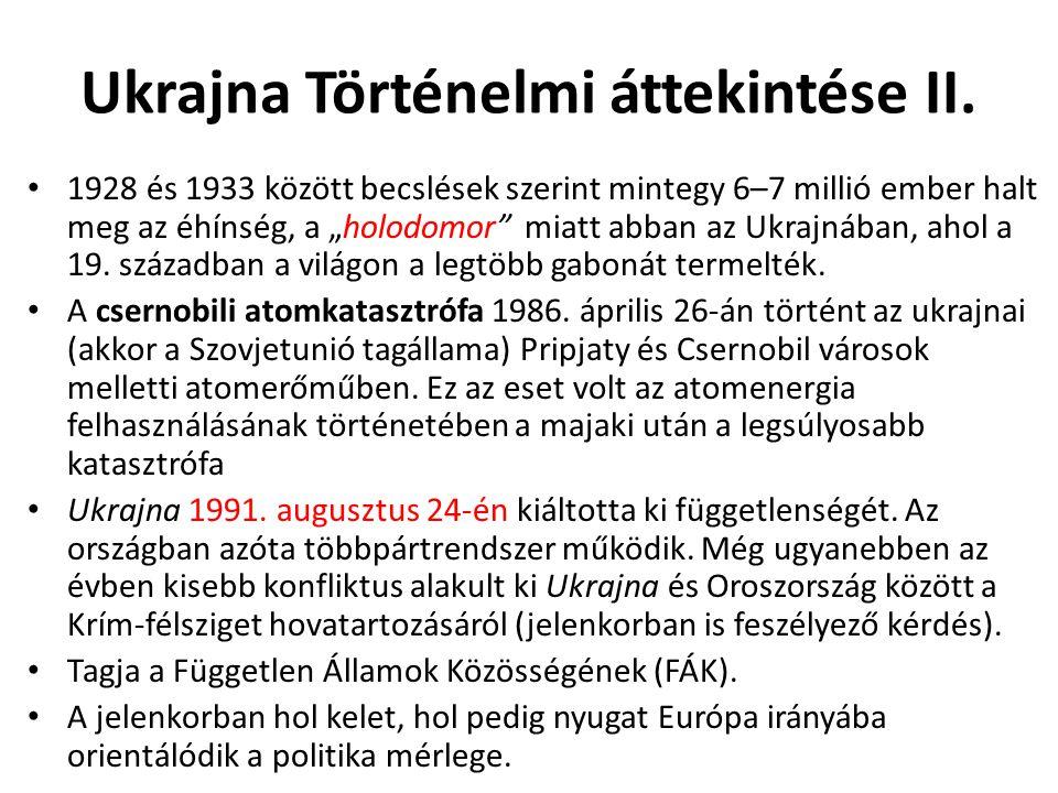 Ukrajna Történelmi áttekintése II.