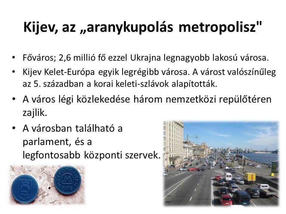 """Kijev, az """"aranykupolás metropolisz"""