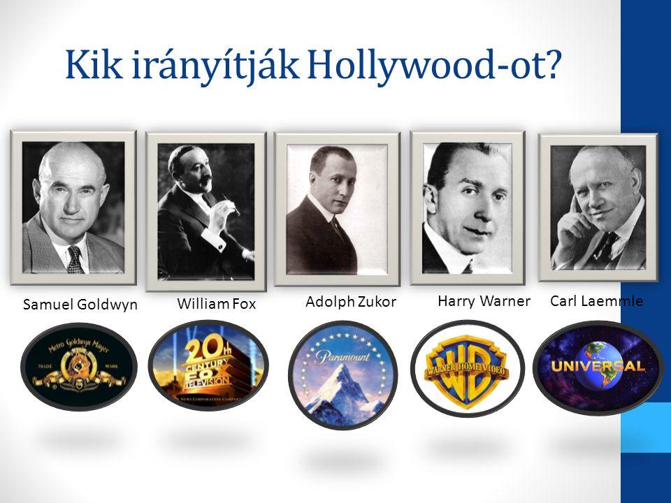 Kik irányítják Hollywood-ot
