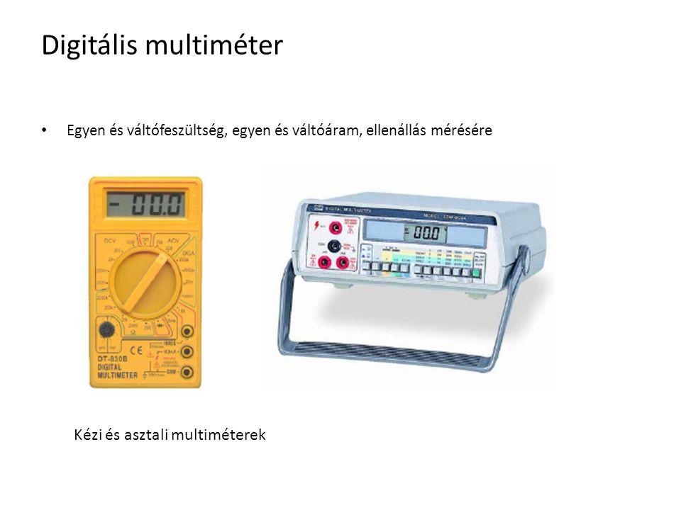 Digitális multiméter Kézi és asztali multiméterek