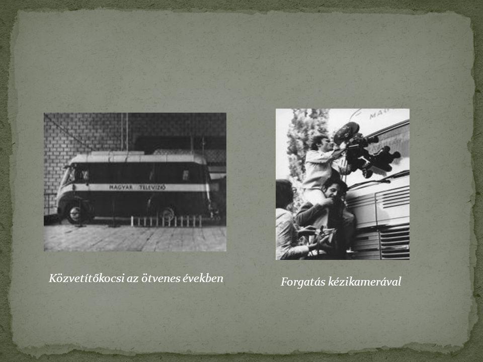 Közvetítőkocsi az ötvenes években