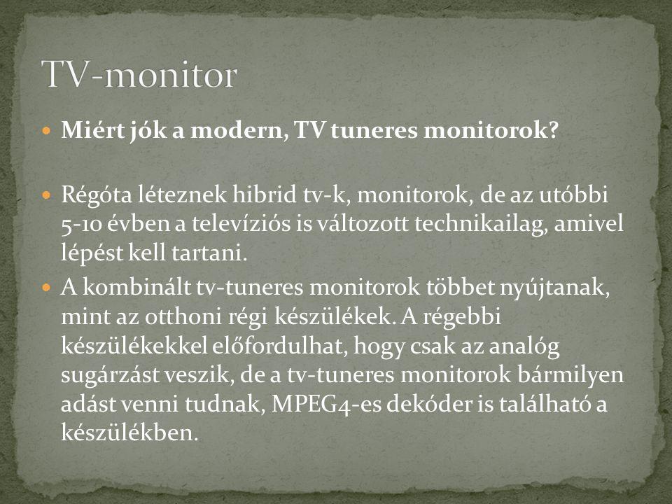 TV-monitor Miért jók a modern, TV tuneres monitorok