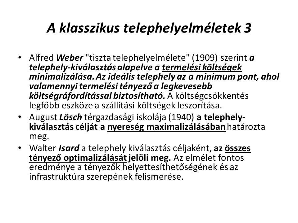 A klasszikus telephelyelméletek 3